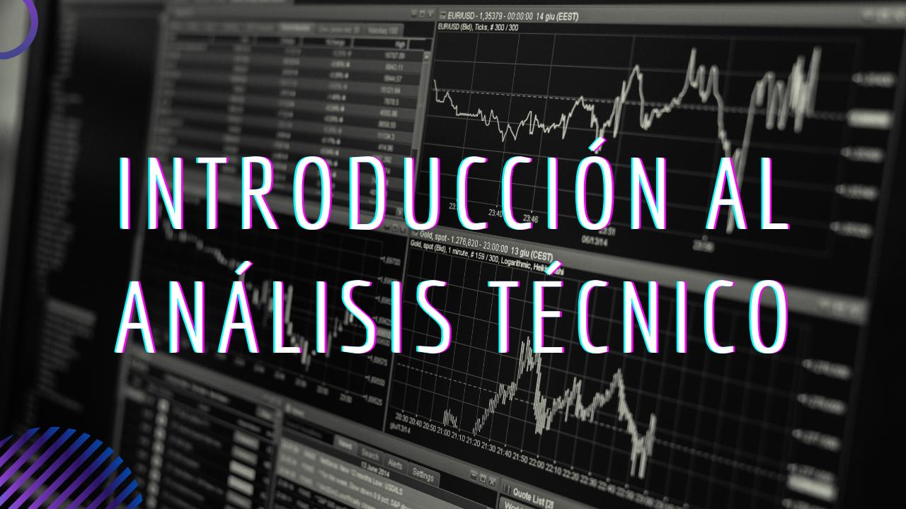 Introducción al Análisis Técnico